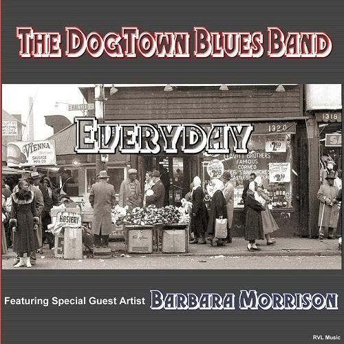 The Dogtown Blues Band - Everyday (2016) MP3
