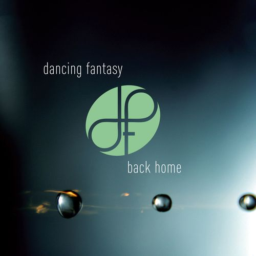 Dancing Fantasy - Back Home (2015) MP3 от BestSound ExKinoRay