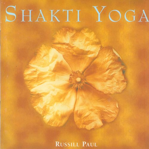 Russill Paul - Shakty Yoga (2000) MP3 от BestSound ExKinoRay