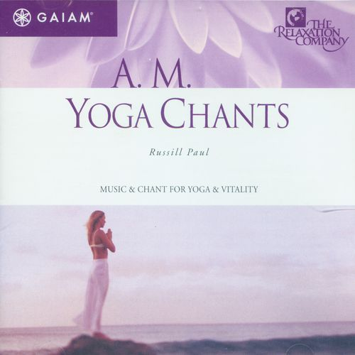 Russill Paul - A.M. Yoga Chants (2001) MP3 от BestSound ExKinoRay