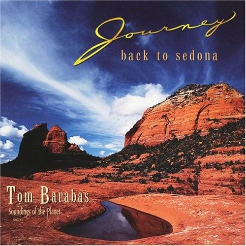 Tom Barabas - Journey Back to Sedona (1996) MP3 от BestSound ExKinoRay