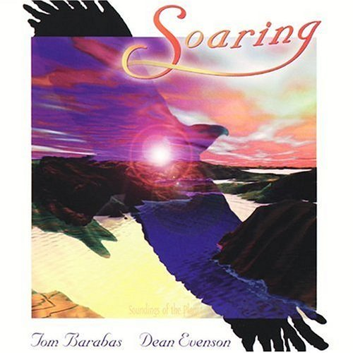 Tom Barabas & Dean Evenson - Soaring (1987) MP3 от BestSound ExKinoRay