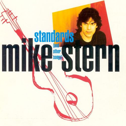 Mike Stern - Standards And Other Songs (1992) MP3 от BestSound ExKinoRay