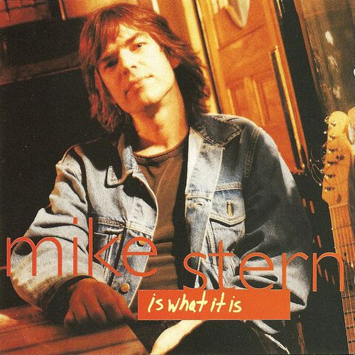 Mike Stern - Is What It Is (1994) MP3 от BestSound ExKinoRay