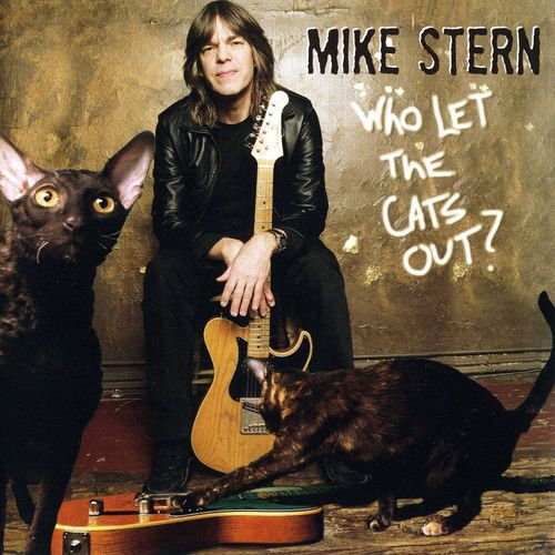 Mike Stern - Who Let The Cats Out (2006) MP3 от BestSound ExKinoRay