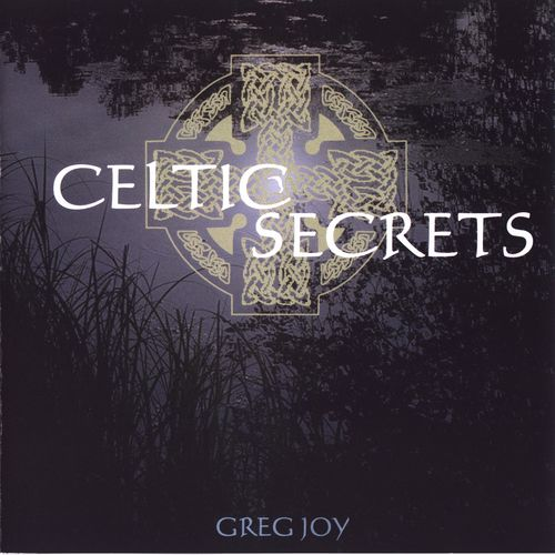 Greg Joy - Celtic Secrets 2 (1996) MP3 от BestSound ExKinoRay