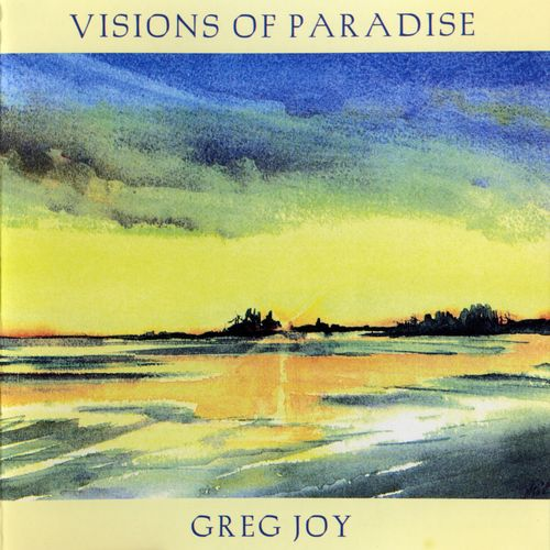 Greg Joy - Visions of Paradise (2004) MP3 от BestSound ExKinoRay