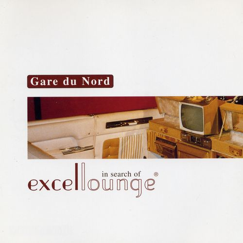 Gare du Nord - In Search of Excellounge (2001) MP3
