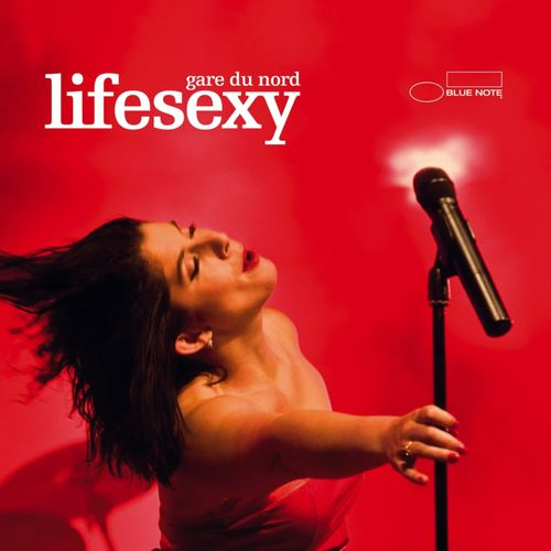 Gare du Nord - Lifesexy  [Live in Holland] (2012) MP3