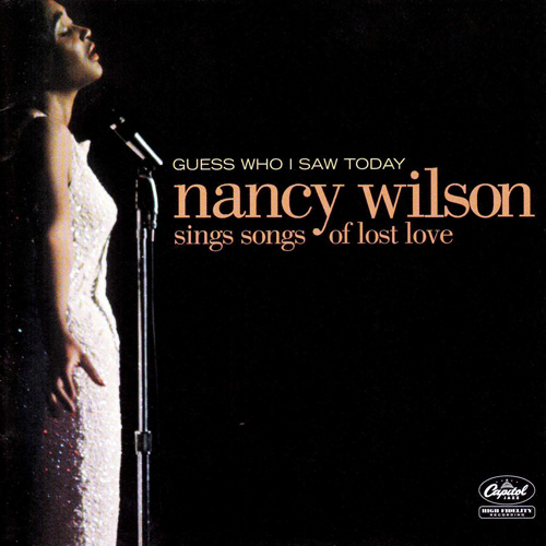 Nancy Wilson - Guess Who I Saw Today. Nancy Wilson Sings Songs Of Lost Love (2005) MP3 от BestSound ExKinoRay