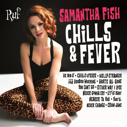 Samantha Fish - Chills & Fever (2017) MP3