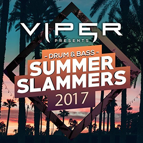 VA - Drum & Bass Summer Slammers [Viper Presents] (2017) MP3
