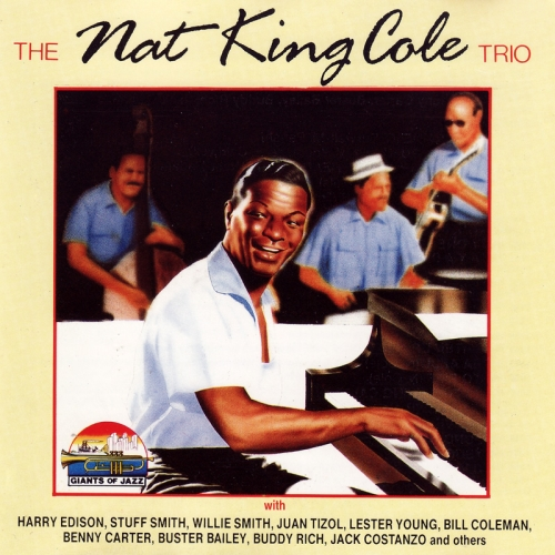 """Nat """"King"""" Cole - The Nat King Cole Trio With Famous Guests (1990) MP3"""