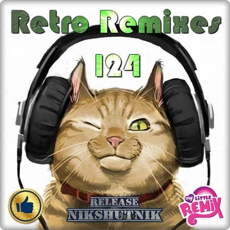 VA - Retro Remix Quality Vol.124 (2018) MP3